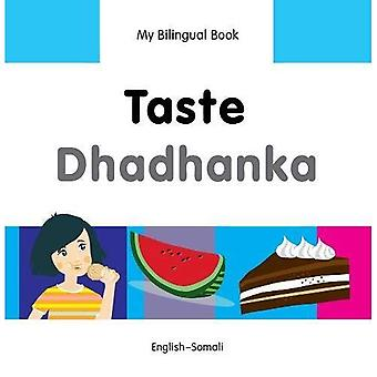 Min tvåspråkiga bok - smak - somaliska-svenska (min tvåspråkiga böcker)