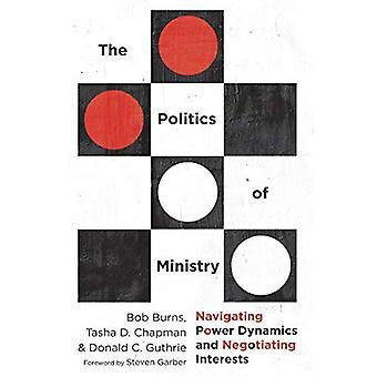 Politiken i ministeriet: navigera Power Dynamics och förhandla intressen