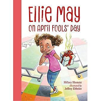 Ellie May on April Fools' Day (Ellie May)
