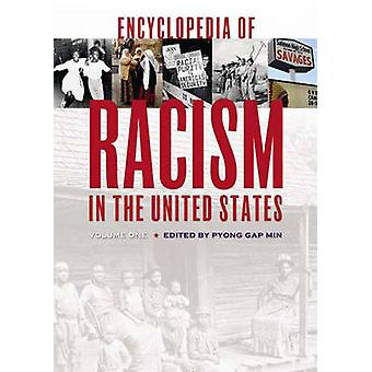 Encyclopedia of Racism in the United States by Min & Pyong Gap