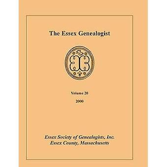Il genealogista di Essex Vol. 20 2000 dalla società Essex di genealogisti & Inc