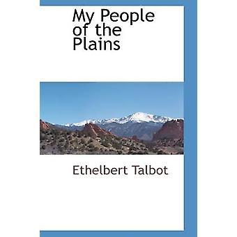 Mein Volk von den Ebenen von Talbot & Ethelbert
