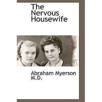 La maîtresse de maison nerveux par Myerson & Abraham