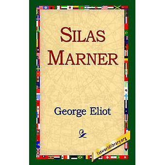 Silas Marner by Eliot & George