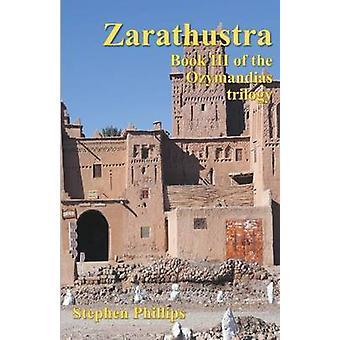 Zarathustra by Phillips & Stephen