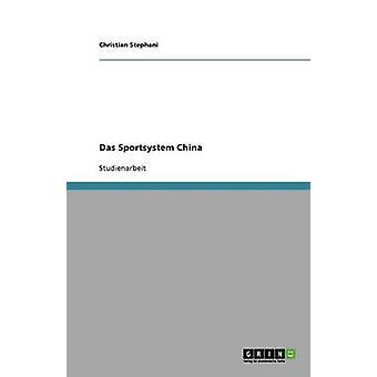Das Sportsystem China door Stephani & Christian