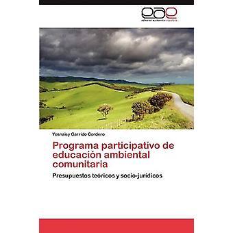 بارتيسيباتيفو programa دي ادوكاسين البيئة المجتمعية من قبل يوسنيسي كورديرو غاريدو