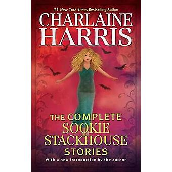 The Complete Sookie Stackhouse Stories by Charlaine Harris - 97803995
