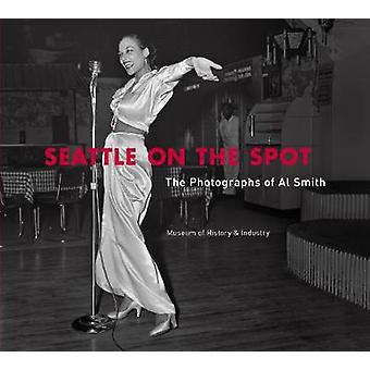 Seattle on the Spot - The Photographs of Al Smith by Quin'Nita Cobbins