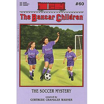 The Soccer Mystery by Gertrude Chandler Warner - 9780807575277 Book