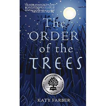 The Order of the Trees by Katy Farber - 9780990973317 Book