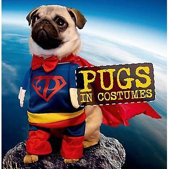 Pugs in Costumes by Virginia Woof - 9781250075758 Book