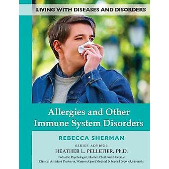 Allergies & Other Immune System Dis - 9781422237496 Book
