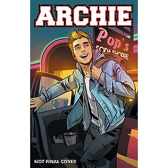 Archie Vol. 1 by Mark Waid - Fiona Staples - Annie Wu - 9781627388672