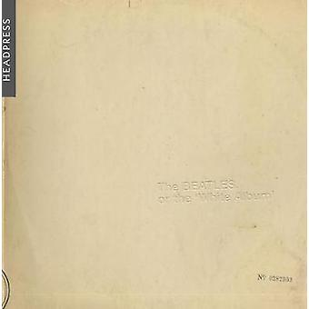 The Beatles - Or The White Album by The Beatles - Or The White Album