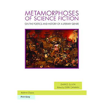Metamorphoses of Science Fiction by Darko Suvin - 9783034319485 Book