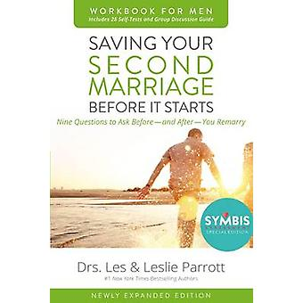 Saving Your Second Marriage Before It Starts Workbook for Men Updated by Les and Leslie Parrott