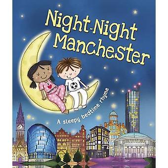 Night- Night Manchester - 9781785533396 Book