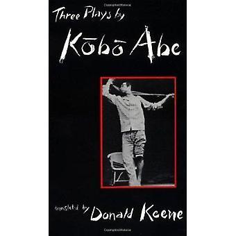 Three Plays by Kobo Abe by Kobo Abe - 9780231082815 Book
