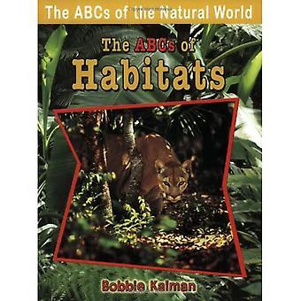 ABC för livsmiljöer (ABC av den naturliga världen) (ABC av den naturliga världen)