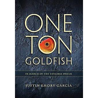Eine Tonne Goldfisch auf der Suche nach der konkreten Traum von Garcia & Justin E