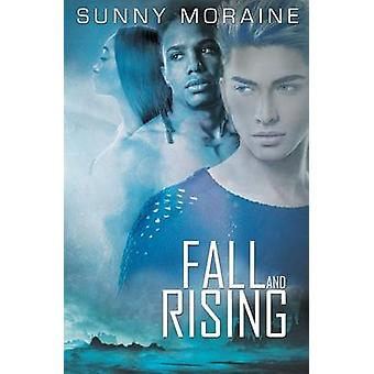 Fall and Rising by Moraine & Sunny