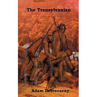 The Transylvanian by Debreczeny & Adam