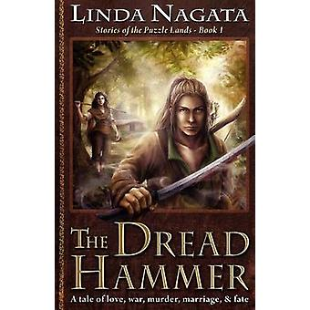 The Dread Hammer Stories of the Puzzle LandsBook 1 by Nagata & Linda