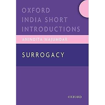 Surrogacy by Professor Anindita Majumdar - 9780199492794 Book