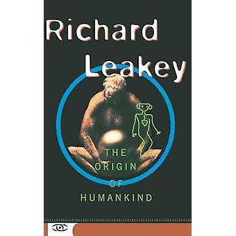 Alkuperä ihmiskunnan Richard E. Leakey - 9780465053131 Kirja