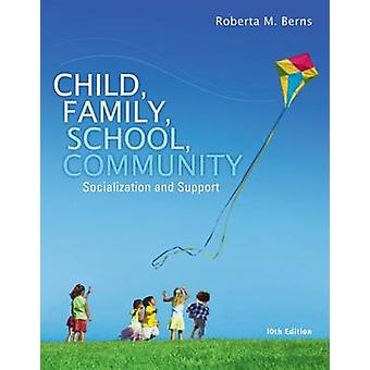 Child - Family - School - Community - Socialization and Support (10th