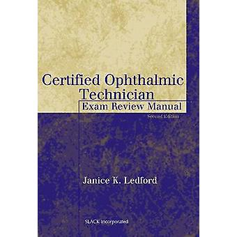 Certified Ophthalmic Technician Exam Review Manual (2nd Revised editi