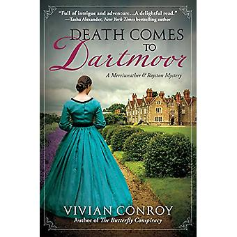 Death Comes To Dartmoor - A Merriweather and Royston Mystery by Vivian