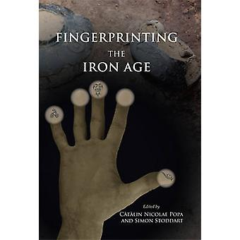 Fingerprinting the Iron Age - Approaches to Identity in the European I
