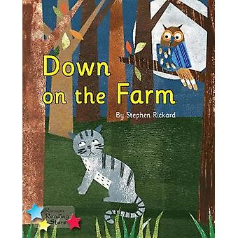 Down on the Farm - Phonics Phase 3 - 9781785919107 Book