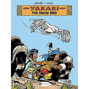 Yakari Vol. 17 - The Snow Bird by Job - 9781849184601 Book