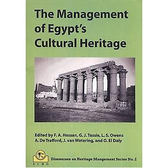The Management of Egypt's Cultural Heritage - Egyptian Cultural Herita
