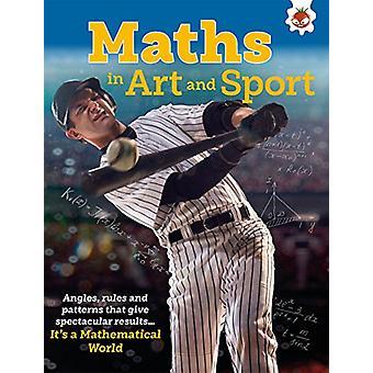 Maths in Art and Sport - It's A Mathematical World by Nancy Dickmann
