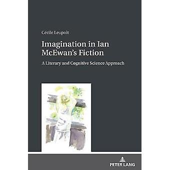 Fantasi i Ian McEwan's Fiction - En litterär och kognitiv vetenskap