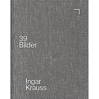 Inger Krauss - 39 Pictures by Ulf Erdmann Ziegler - 9783960700036 Book