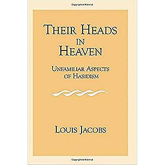 Their Heads in Heaven: Unfamiliar Aspects of Hasidism