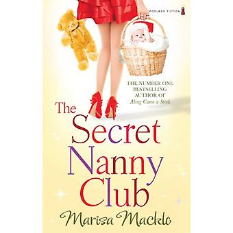 The Secret Nanny Club by Marisa Mackle - 9781842235188 Book