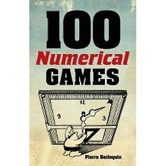 100 Numerical Games by Pierre Berloquin - 9780486789583 Book