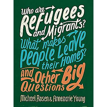 Who are Refugees and Migrants? What Makes People Leave their Homes? A