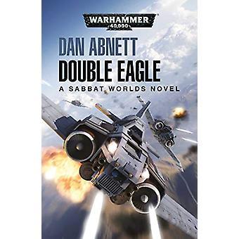 Double Eagle by Dan Abnett - 9781784968878 Book