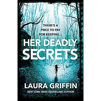 Her Deadly Secrets - A thrilling novel filled with suspenseful twists
