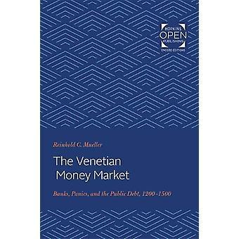 The Venetian Money Market - Banks - Panics - and the Public Debt - 120