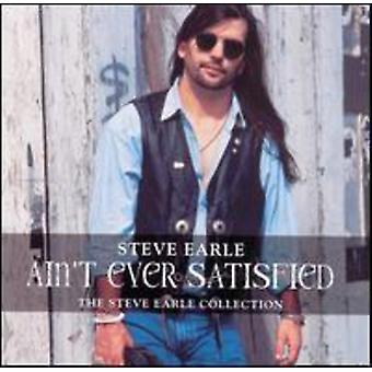 Steve Earle - Ain't Never Satisfied/Collecti [CD] USA import