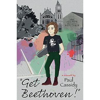 Get Beethoven by Paul Cassidy