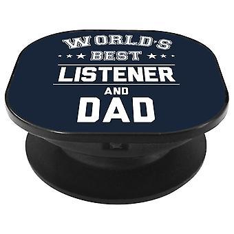 Melhor ouvinte do mundo e aperto de telefone do pai